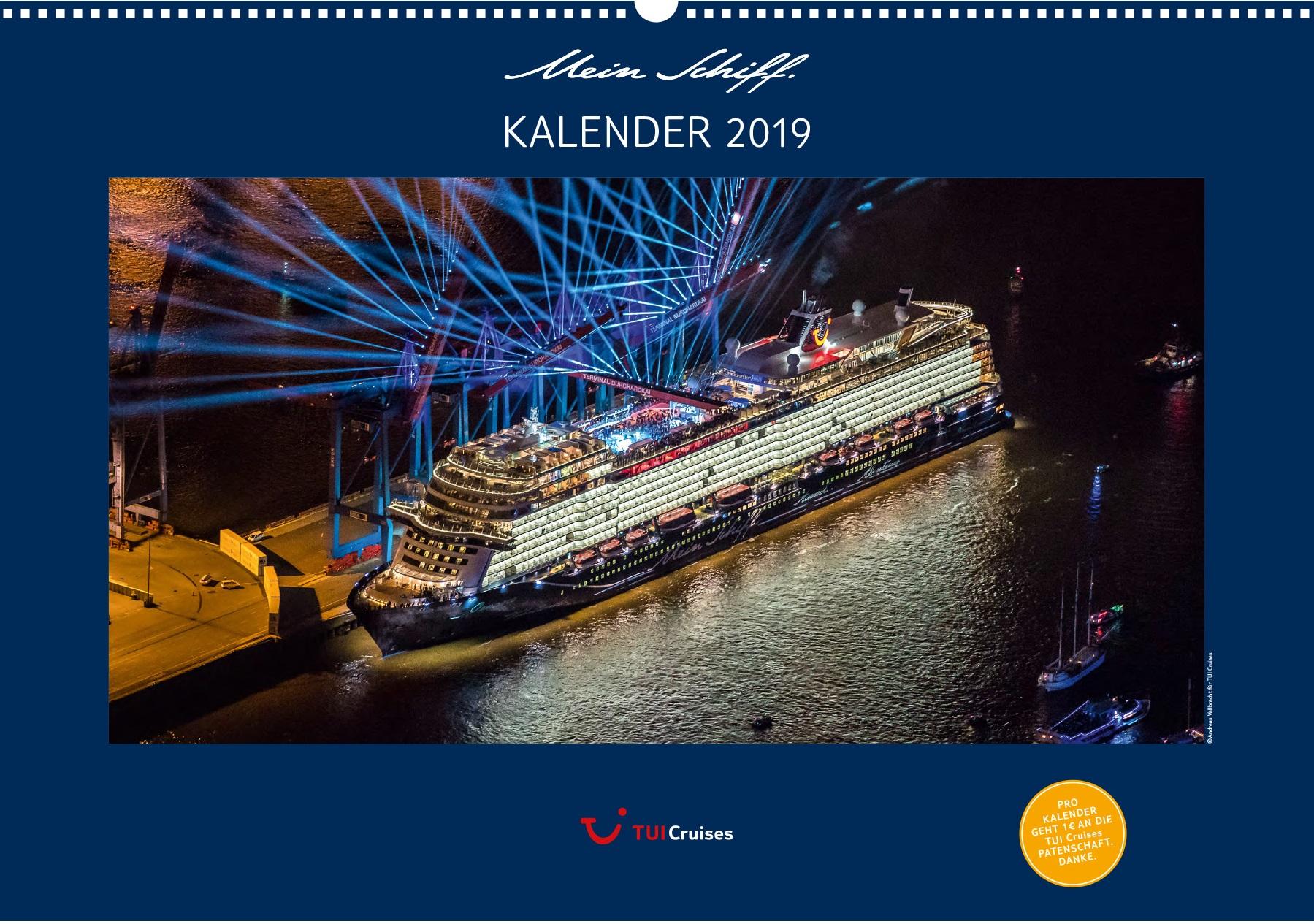 Das Titelbild des Mein Schiff Kalenders 2019 von TUI Cruises